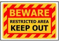 250x170 BEWARE Restricted Area Keep Out