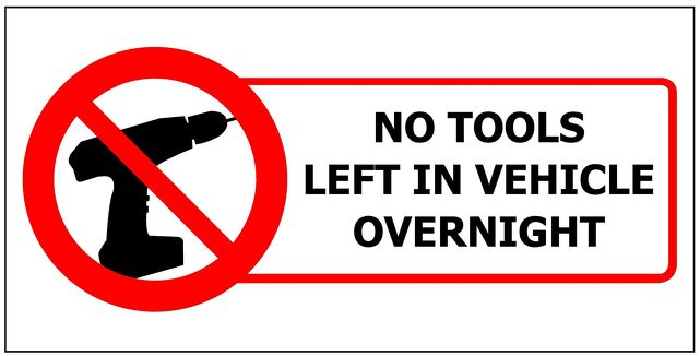200x100 NO TOOLS LEFT IN VEHICLE OVERNIGHT Sticker