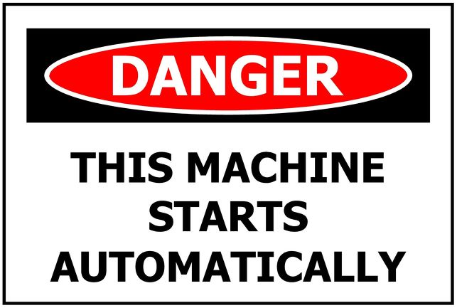 DANGER This Machine Starts Automatically