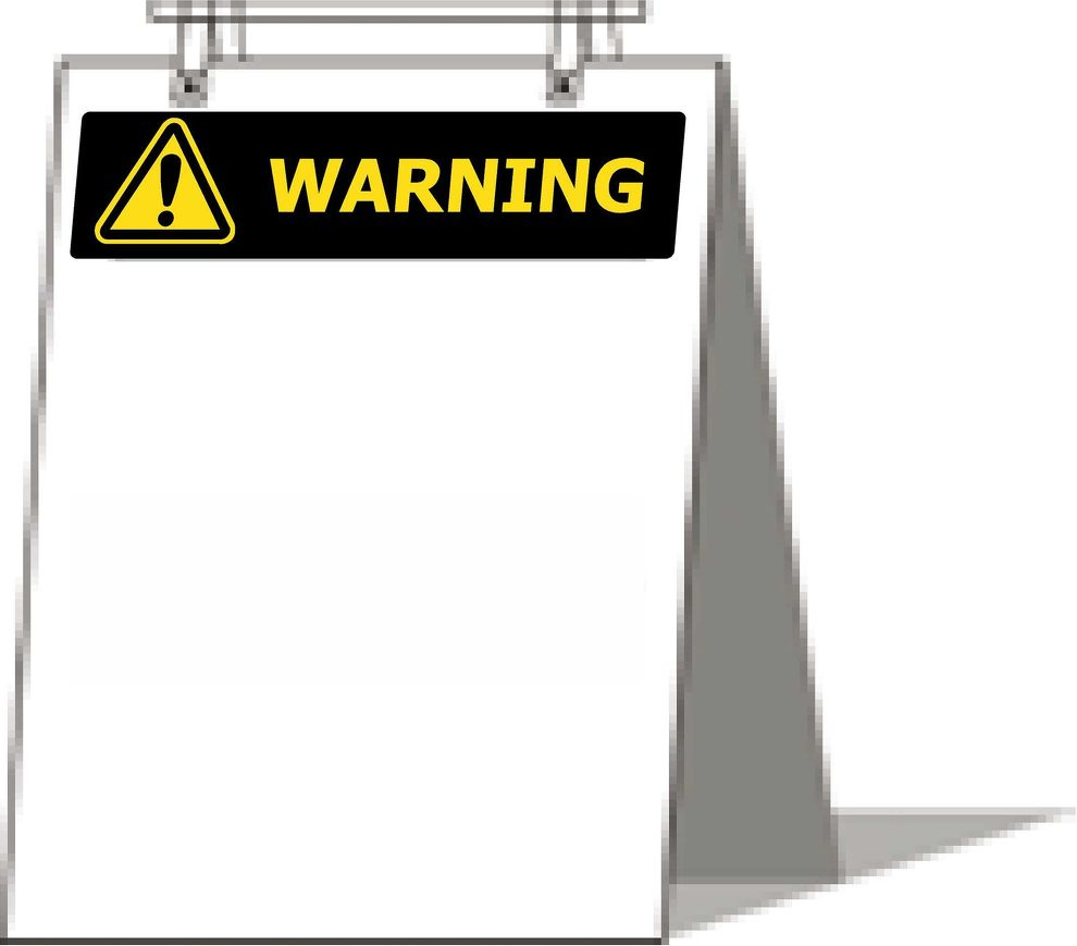 600x800 WARNING A-Frame sign (Single sided print)
