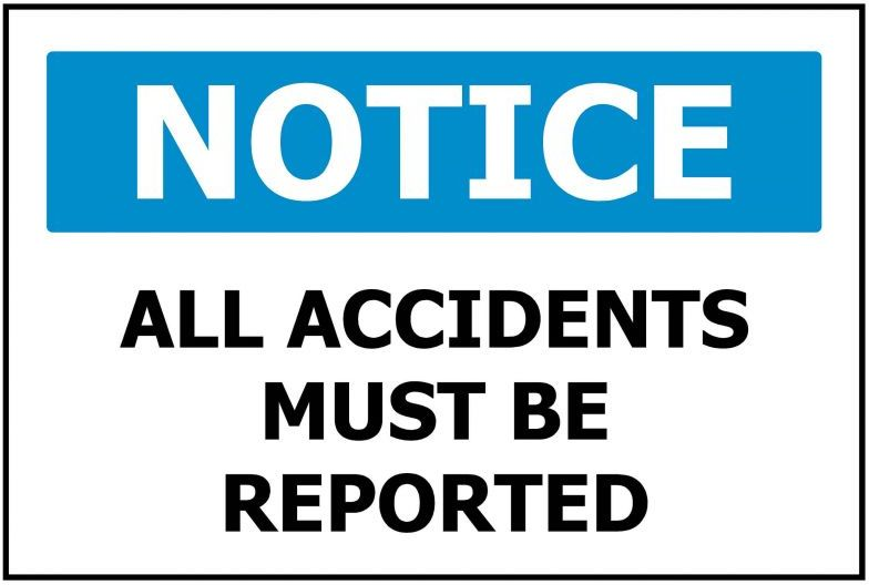 250x170 NOTICE All Accidents Must Be Reported - Self Adhesive