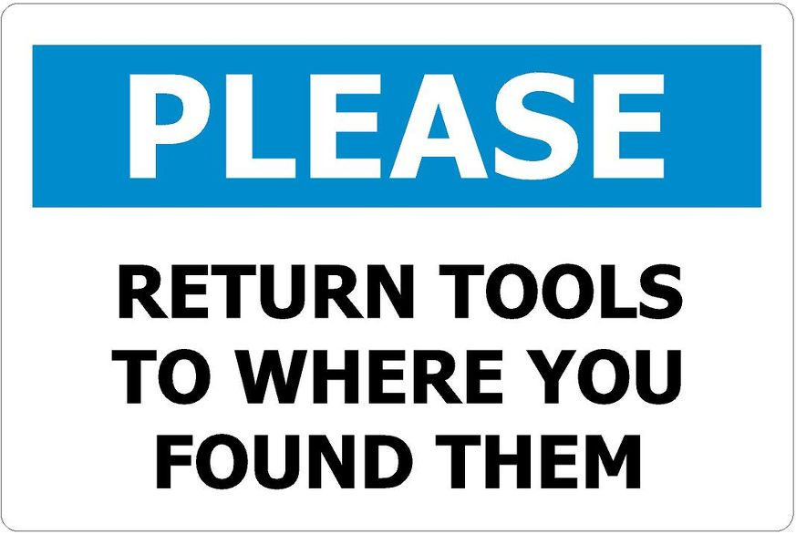 250x170 PLEASE Return Tools To Where You Found Them - Self Adhesive