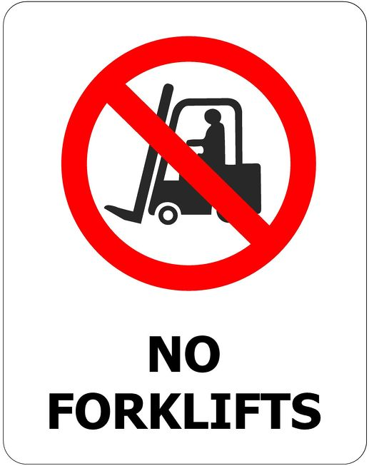 240x340 No Forklifts