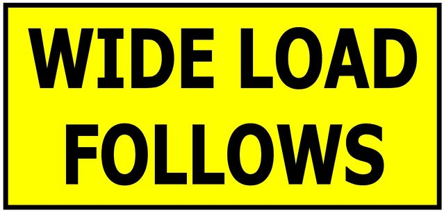 Wide Load Follows (Diamond Grade Reflective & Single Sided)