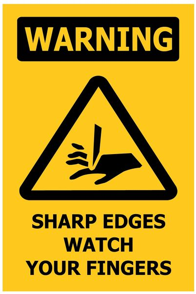 100x150 WARNING Sharp Edges Watch Your Fingers